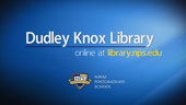 NPS Dudley Knox Library Video Tour