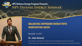 Balancing Shipboard Energy with Warfighting Needs