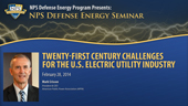 Twenty First Century Challenges for the U.S. Electric Industry