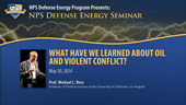 What Have We Learned About Oil and Violent Conflict
