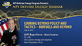 Looking Beyond Policy and Tactics - Biofuels and Beyond
