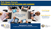 TLC Open Forum - Microsoft Teams