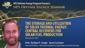 The Storage and Utilization of Solar Thermal Energy: Central Receivers for Solar Fuel Production