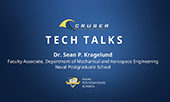 CRUSER | Tech Talks | Dr. Sean P. Kragelund