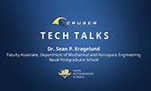 CRUSER | Tech Talks | Dr. Sean P. Kragelund