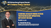 Achieving Resilient Power Systems Through Resilient Operations, Not Robust Designs