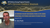 An Overview of Studies at NPS Linking Operational Effectiveness and Energy Efficiency For USMC