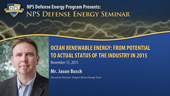 Ocean Renewable Energy: From Potential to Actual - Status of the Industry in 2015