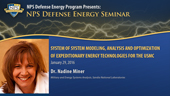 System of System Modeling, Analysis and Optimization of Expeditionary Energy Technologies for USMC