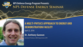 A Multi-Physics Approach To Energy And Demonstration Facility