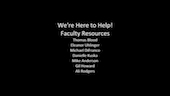 We Are Here to Help: Faculty Resources (Part 4)