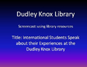 International Students Library Testimonial