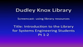 An Introduction to the Library for Systems Engineering DL Students, Pt.1-2