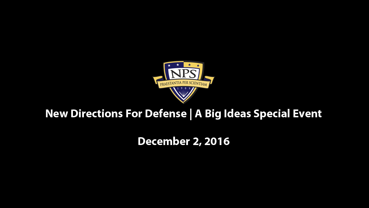 New Directions For Defense | A Big Ideas Special Event