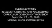 Engaging Women in Security, Defense, and Peacekeeping: Curriculum Development Workshop